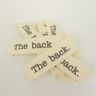 """Cotton garment labels - """"The back."""""""